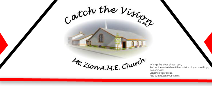 Catch The Vision - Mt. Zion AME Church